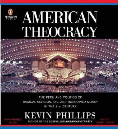 American_Theocracy_by_Kevin_Phillips